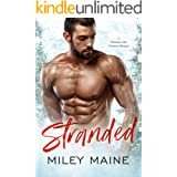 Stranded: A Mountain Man Christmas Romance (Perfect Kisses Book 2)
