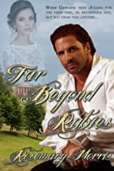 Far Beyond Rubies Kindle Edition