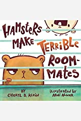 Hamsters Make Terrible Roommates Kindle Edition