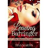 Leaving Barringer (The Blackstone Family Book 2)