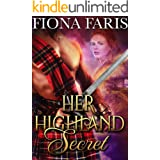 Her Highland Secret: Scottish Medieval Highlander Romance (Highlanders of Cadney Book 1)