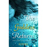 The Goddess Returns: A low fantasy tale of lesbian ladies and supernatural shenanigans (Lafaire Book 1)