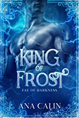 King of Frost (Fae of Darkness Book 2) Kindle Edition