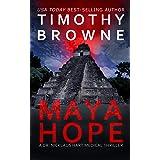 MAYA HOPE: A Medical Thriller (A Dr. Nicklaus Hart Novel Book 1)