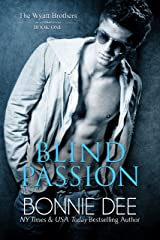 Blind Passion (Wyatt Brothers Book 1) Kindle Edition