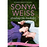 Stealing the Bachelor (Stealing the Heart Book 3)