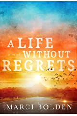 A Life Without Regrets (A Life Without Water Book 3) Kindle Edition
