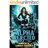 Alpha Rejected (Feral Mates Book 1)