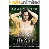 The Dark Heart (The French Fae Legend Book 2)