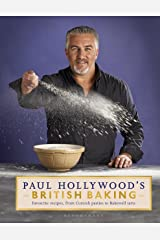 Paul Hollywood's British Baking Kindle Edition