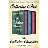 The Calleshire Chronicles Volume One: The Religious Body, Henrietta Who?, and The Stately Home Murder