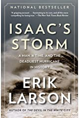Isaac's Storm: A Man, a Time, and the Deadliest Hurricane in History Paperback