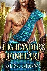 Highlander's Lionheart: A Scottish Medieval Historical Romance (Beasts Of The Highlands Book 1) Kindle Edition