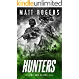 Hunters: A King & Slater Thriller (The King & Slater Series Book 8)