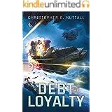 Debt of Loyalty (The Embers of War Book 2)