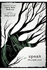 Speak: The Graphic Novel Kindle Edition