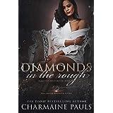Diamonds in the Rough: A Deceptive Dark Romance with a Twist! (Diamonds are Forever Trilogy: A Dark Mafia Romance Book 2)