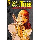 Ms Tree: Volume 1