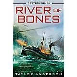 River of Bones (Destroyermen Book 13)