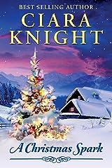 A Christmas Spark Kindle Edition