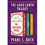 The Good Earth Trilogy: The Good Earth, Sons, and A House Divided