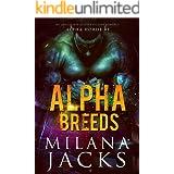 Alpha Breeds (Alpha Horde Book 1)