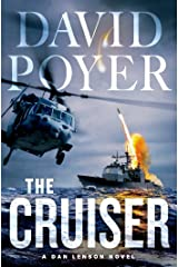 The Cruiser: A Dan Lenson Novel (Dan Lenson Novels Book 14) Kindle Edition