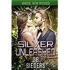 Silver Unleashed: Dragons of Tarakona (Magic, New Mexico Book 13)