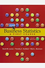 Business Statistics + Mystatlab + Phstat With Pearson Etext: A First Course Paperback