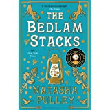 The Bedlam Stacks: By the Internationally Bestselling Author of The Watchmaker of Filigree Street