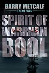 Spirit of Warrnambool: A Gripping Crime Thriller from Down Under (The Oz Files Book 3) Kindle Edition