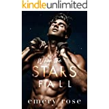 When the Stars Fall: A Second Chance Standalone Romance (Lost Stars)