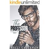 The Professor (Forbidden Encounters Book 1)