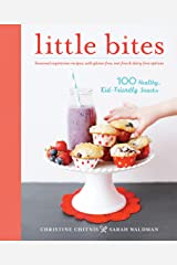 Little Bites: 100 Healthy, Kid-Friendly Paperback