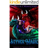 Aether Magic (Elements of Twilight Book 2)