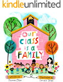 Our Class is a Family (English Edition)