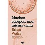 Muchos cuerpos, una misma alma (Spanish Edition)