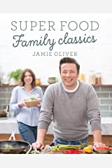 Super Food Family Classics Kindle Edition