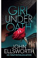 Girl, Under Oath (Michael Gresham Series) Kindle Edition
