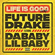 Life Is Good (Remix) [Explicit]