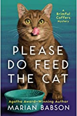 Please Do Feed the Cat (The Brimful Coffers Mysteries Book 2) Kindle Edition