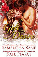 Gift of Desire (Hot Christmas Love Stories from Samantha Kane and Kate Pearce) Kindle Edition
