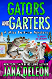Gators and Garters (A Miss Fortune Mystery Book 18) (English…