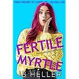 Fertile Myrtle (Awkward Book 3)