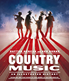 Country Music: An Illustrated History (English Edition)