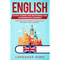 English Short Stories for Beginners and Intermediate Learner…