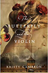 The Butterfly and the Violin (A Hidden Masterpiece Novel Book 1) Kindle Edition