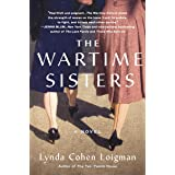 The Wartime Sisters: A Novel