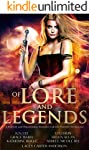 Of Lore and Legends: A Fantasy and Paranormal Romance Limited Edition Anthology