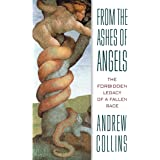 From the Ashes of Angels: The Forbidden Legacy of a Fallen Race
